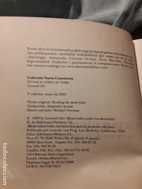 Libros de segunda mano: Vencer el habito de morir, de Leonard Orr. Como alcanzar la inmortalidad fisica. Obelisco. Sin leer - Foto 3 - 218796420