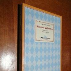 Libros de segunda mano: FIESTAS GALANTES. PAUL VERLAINE. RÚSTICA. TRADUCCIÓN MANUEL MACHADO. BUEN ESTADO. Lote 218841052