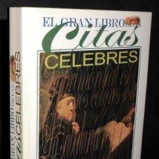 Libros de segunda mano: EL GRAN LIBRO DE LAS CITAS CELEBRES. GRAN FORMATO.. Lote 218842366