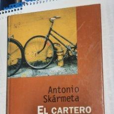 Libros de segunda mano: EL CARTERO DE NERUDA. ARDIENTEMENTE PACIENCIA- ANTONIO SKÀRMETA. Lote 218848046