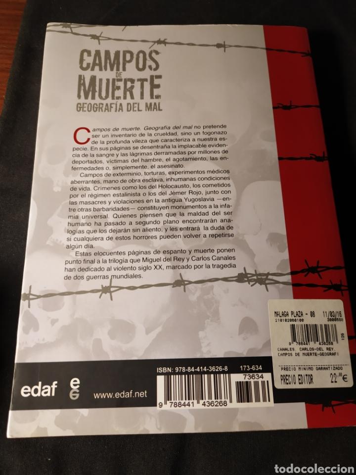 Libros de segunda mano: Campos de muerte. Geografía del mal. Miguel del Rey y Carlos Canales - Foto 3 - 218848672