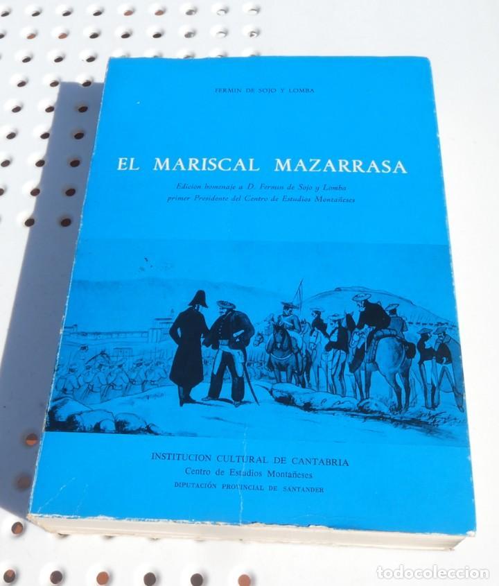 EL MARISCAL MAZARRASA (DIARIO). FERMÍN DE SOJO Y LOMBA. 1973 (Libros de Segunda Mano - Historia - Otros)