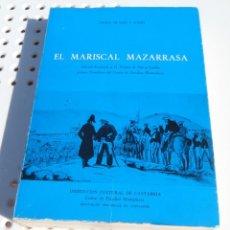 Libros de segunda mano: EL MARISCAL MAZARRASA (DIARIO). FERMÍN DE SOJO Y LOMBA. 1973. Lote 218849186