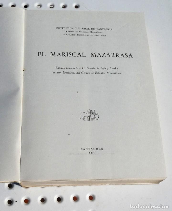 Libros de segunda mano: El mariscal Mazarrasa (diario). Fermín de Sojo y Lomba. 1973 - Foto 2 - 218849186