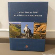 Libros de segunda mano: LA RED NATURA 2000 EN EL MINISTERIO DE DEFENSA -EDITADO EN 2008 - 2000 EJEMPLARES.. Lote 218849835