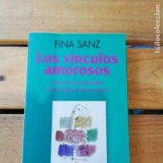 Livros em segunda mão: LOS VÍNCULOS AMOROSOS. FINA SANZ. Lote 218874988