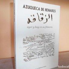 Libros de segunda mano: AZUQUECA DE HENARES,AYER Y HOY EN SU HISTORIA / PEDRO A.VALDIVIESO GARCIA. Lote 218895028