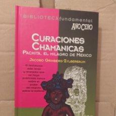 Libri di seconda mano: CURACIONES CHAMANICAS JACOBO GRINBERG BIBLIOTECA FUNDAMENTAL AÑO CERO ENVIO CERTIFICADO INCLUIDO. Lote 218921187
