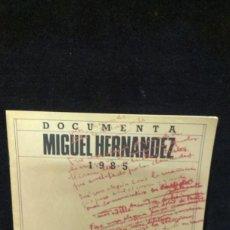 Libros de segunda mano: DOCUMENTA MIGUEL HERNÁNDEZ 1985. Lote 218942151