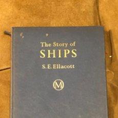 Libros de segunda mano: THE STORY OF SHIPS(23€). Lote 218942533