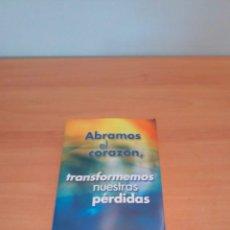 Libros de segunda mano: ABRAMOS EL CORAZÓN. Lote 218948107