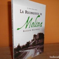 Libros de segunda mano: LA RECONQUISTA DE MOLINA-REVISION HISTORICA / A.PEDRO FABIAN FABIAN. Lote 218951002