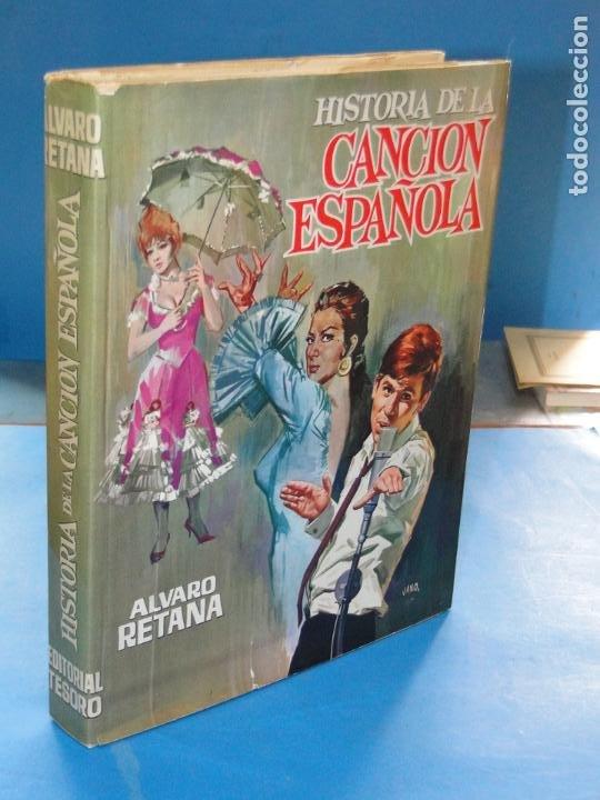 HISTORIA DE LA CANCIÓN ESPAÑOLA.- ALVARO RETAMA (Libros de Segunda Mano - Historia - Otros)
