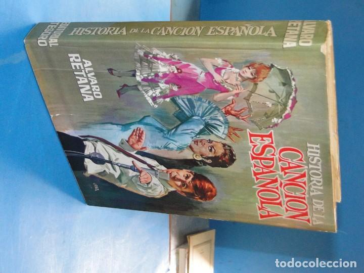 Libros de segunda mano: HISTORIA DE LA CANCIÓN ESPAÑOLA.- ALVARO RETAMA - Foto 2 - 218963087