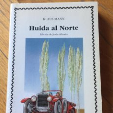 Libri di seconda mano: HUIDA AL NORTE, KLAUS MANN. Lote 218997062