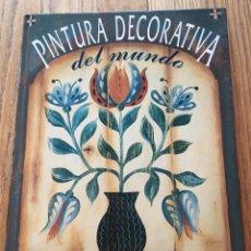 Libros de segunda mano: PINTURA DECORATIVA DEL MUNDO, BLUME. Lote 219010390