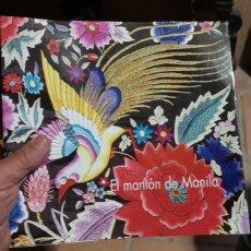Libros de segunda mano: EL MANTÓN DE MANILA CATÁLOGO EXPOSICIÓN MUSEO MUNICIPAL DE MADRID 1999. Lote 219114905