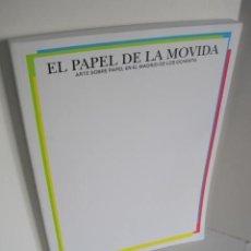 Libros de segunda mano: EL PAPEL DE LA MOVIDA. ARTE SOBRE PAPEL EN EL MADRID DE LOS 80. CATÁLOGO MUSEO ABC 2013.. Lote 219121315