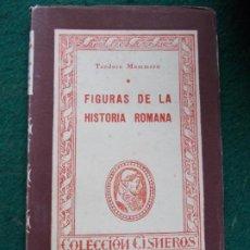 Libros de segunda mano: COLECCIÓN CISNEROS FIGURAS DE HISTORIA ROMANA. Lote 219175021