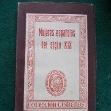 Libros de segunda mano: COLECCIÓN CISNEROS MUJERES ESPAÑOLAS DEL SIGLO XIX. Lote 219175188
