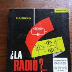 Livros em segunda mão: ¿ LA RADIO ?...¡ PERO SI ES MUY FACIL ! - E. AISBERG - EDICIONES TECNICAS MARCOMBO.1981. Lote 219189536