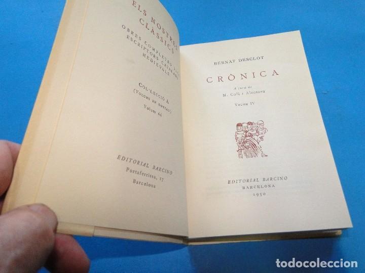 Libros de segunda mano: CRÒNICA.- BERNAT DESCLOT. 5 VOL OBRA COMPLETA - Foto 3 - 219191320