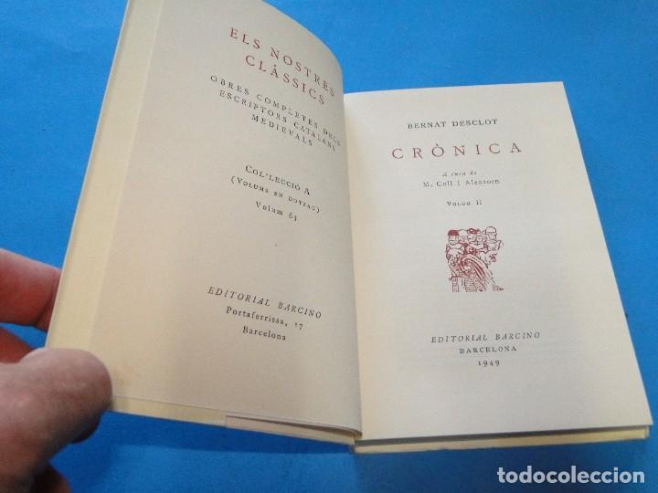 Libros de segunda mano: CRÒNICA.- BERNAT DESCLOT. 5 VOL OBRA COMPLETA - Foto 7 - 219191320
