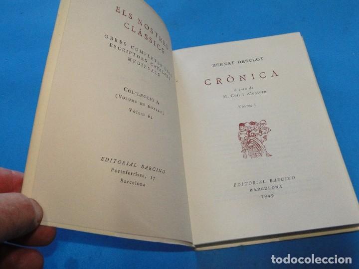 Libros de segunda mano: CRÒNICA.- BERNAT DESCLOT. 5 VOL OBRA COMPLETA - Foto 8 - 219191320