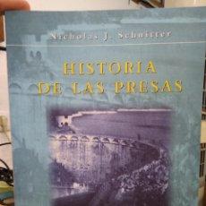 Libros de segunda mano: HISTORIA DE LAS PRESAS, NICHOLAS J. SCHNITTER. L.19132-260. Lote 219206392