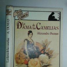 Livres d'occasion: LA DAMA DE LAS CAMELIAS 1985 ALEXANDRE DUMAS 1ª EDICIÓN ANAYA TUS LIBROS 56. Lote 219208623