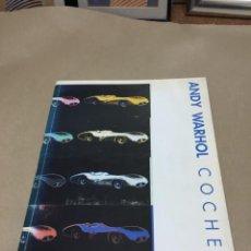 Libros de segunda mano: ANDY WARHOL COCHES LIBRO. Lote 219213112