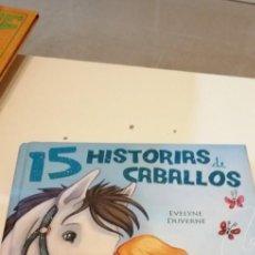 Libros de segunda mano: C-8 LIBRO 15 HISTORIAS DE CABALLOS EVELYNE DUVERNE. Lote 219227250