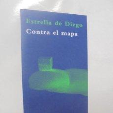 Libros de segunda mano: CONTRA EL MAPA. ESTRELLA DE DIEGO. EDITORIAL SIRUELA. 2008.. Lote 219229660