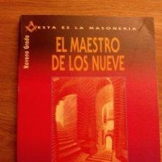 Libros de segunda mano: EL MAESTRO DE LOS NUEVE. NOVENO GRADO / DR. JORGE ADOUM. Lote 219239540