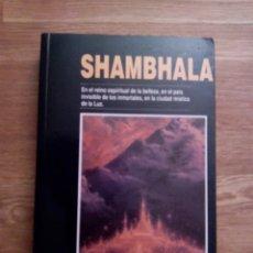 Libros de segunda mano: SHAMBHALA / NICOLÁS ROERICH. Lote 219242388
