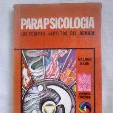 Libros de segunda mano: PARAPSICOLOGÍA. LOS PODERES SECRETOS DEL HOMBRE - MASSIMO INARDI - ARIEL ESOTÉRICA, 4, 1975. Lote 218853437