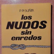 Libros de segunda mano: LIBRO LOS NUDOS SIN ENREDOS. Lote 219256841