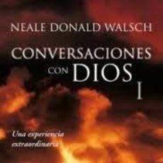 Libri di seconda mano: CONVERSACIONES CON DIOS (3 LIBROS) I II Y III NEALE DONALD WALASCH. Lote 219288353