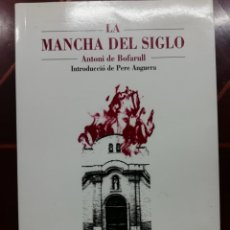 Libros de segunda mano: LIBRO LA MANCHA DEL SIGLO. Lote 219304477