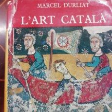 Libros de segunda mano: LIBRO L'ART CATALÁ. Lote 219306915