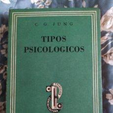 Libros de segunda mano: 1947. TIPOS PSICOLÓGICOS. CARL GUSTAV JUNG.. Lote 219321038