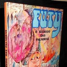 Libros de segunda mano: FUTY. O SEGREDO DAS PALABRAS. CUENTO INFANTIL. IDIOMA GALLEGO. GALICIA.. Lote 219339607
