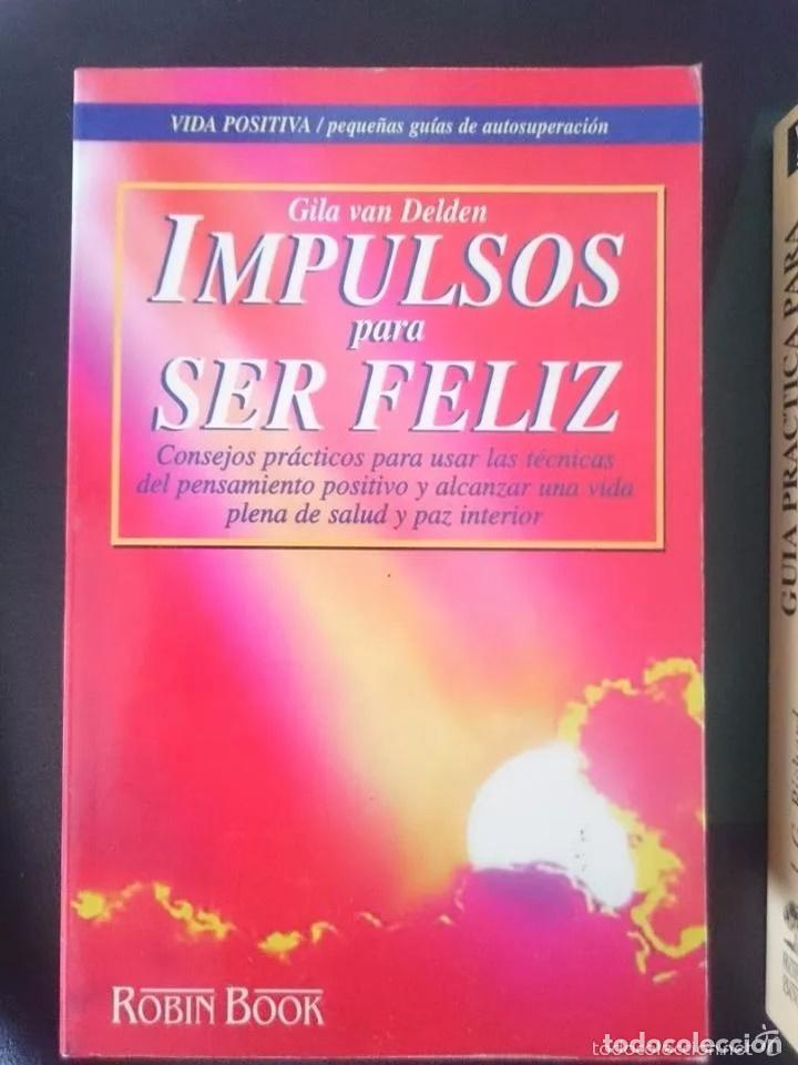 IMPULSOS PARA SER FELIZ (Libros de Segunda Mano - Pensamiento - Otros)