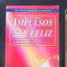 Libros de segunda mano: IMPULSOS PARA SER FELIZ. Lote 219344658