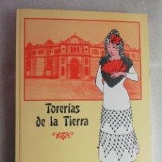 Libros de segunda mano: TORERIAS DE LA TIERRA. RECUERDOS DE LA PLAZA VIEJA O HISTORIA DE LA MODERNA. ANGEL CASTAÑEDO ALMERIA. Lote 219346446