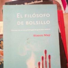 Libros de segunda mano: EL FILÓSOFO DE BOLSILLO, SIMON MAY, ED. PLANETA. Lote 219374685