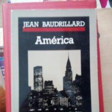 Libros de segunda mano: AMÉRICA, JEAN BAUDRILLARD, ED. ANAGRAMA. Lote 219375948