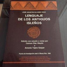 Libros de segunda mano: LENGUAJE DE LOS ANTIGUOS ISLEÑOS, JOSE AUGUSTA ALVAREZ RIXO,. Lote 219377488