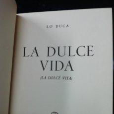 Libros de segunda mano: LIBRO LA DULCE VIDA. Lote 219389871