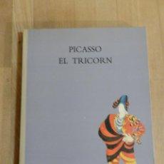 Libros de segunda mano: LIBRO CATÁLOGO - PICASSO. EL TRICORN - ARTE, PINTURA - PABLO RUIZ PICASSO - MANUEL DE FALLA. Lote 219419380